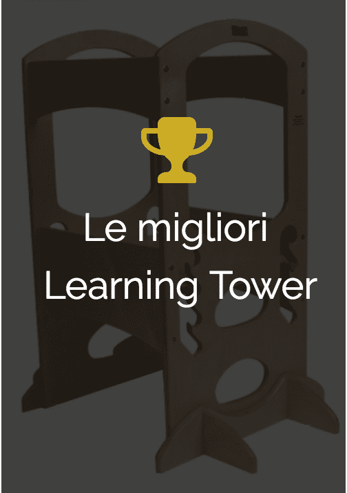una Learning Tower tra le migliori in commercio